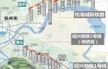 好消息!本月底 杭州人可以坐地铁去海宁和绍兴
